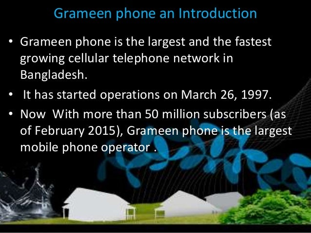 history grameenphone milestones 05 history & milestones annual report 2013 history & milestones awarded 3g license and related 10 mhz of spectrum for 15 years effective from september.