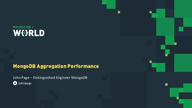 MongoDB World 2019: RDBMS Versus MongoDB Aggregation Performance