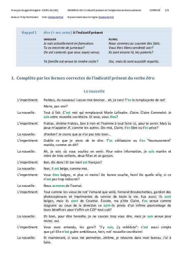 L Indicatif Present Et L Emploi Des Verbes Auxiliaires 2 Corrige
