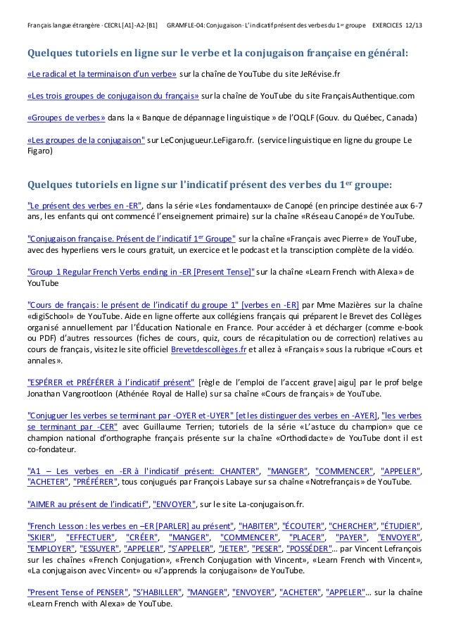 L Indicatif Present Des Verbes Du 1er Groupe Exercices