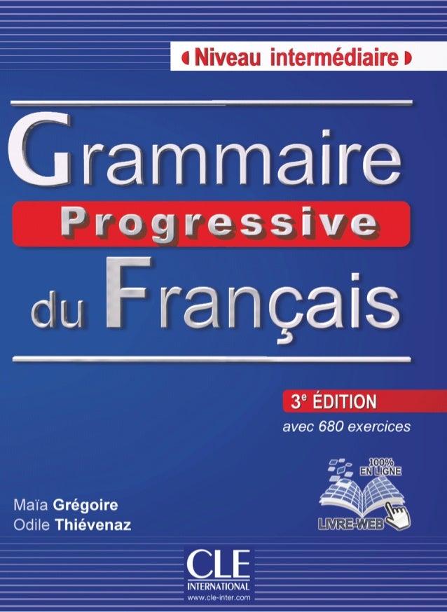 Grammaire Progressive Du Francais Niveau Intermediaire 3rd 1
