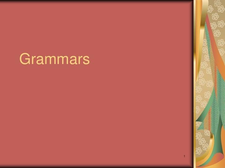 Grammars           1