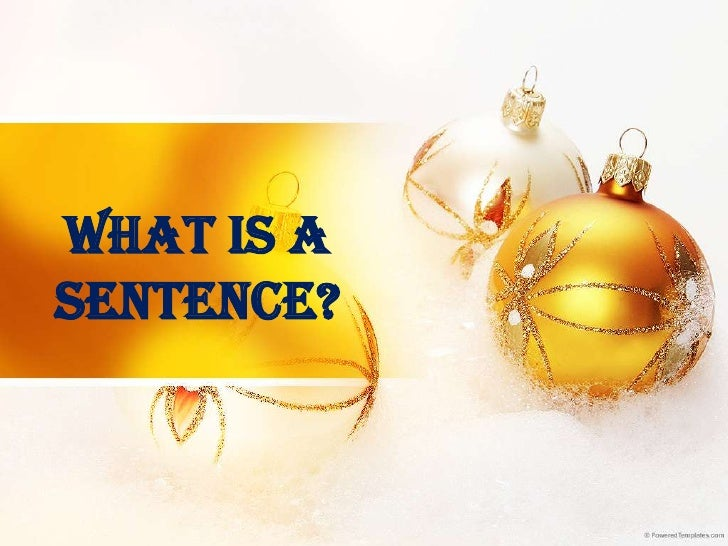 What is asentence?