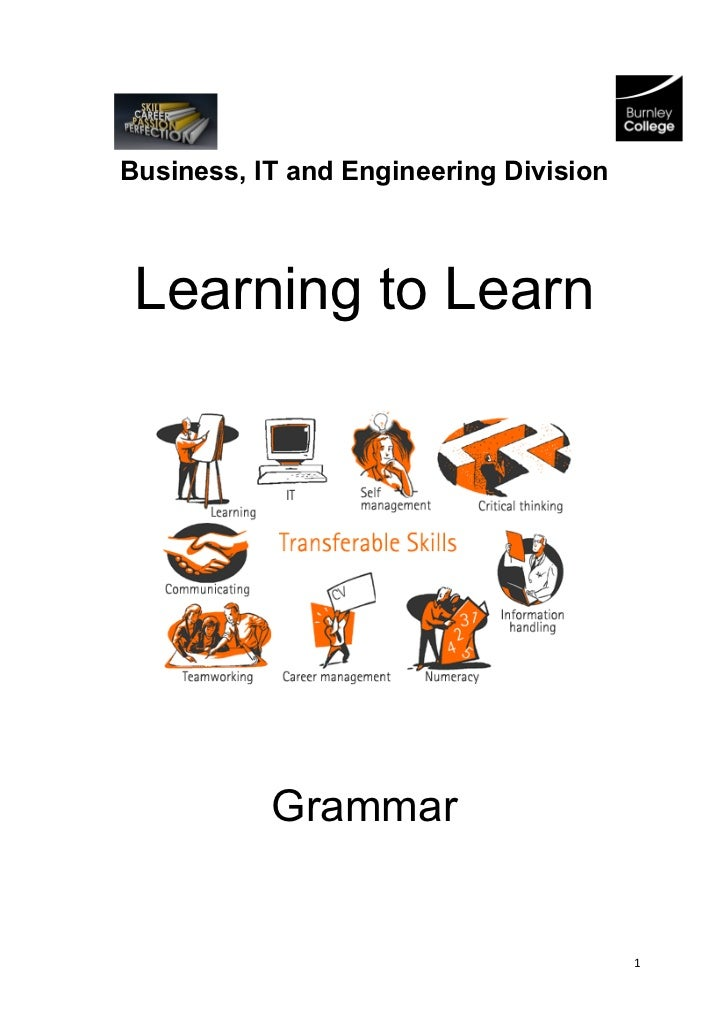 Business, IT and Engineering Division Learning to Learn           Grammar                                        1