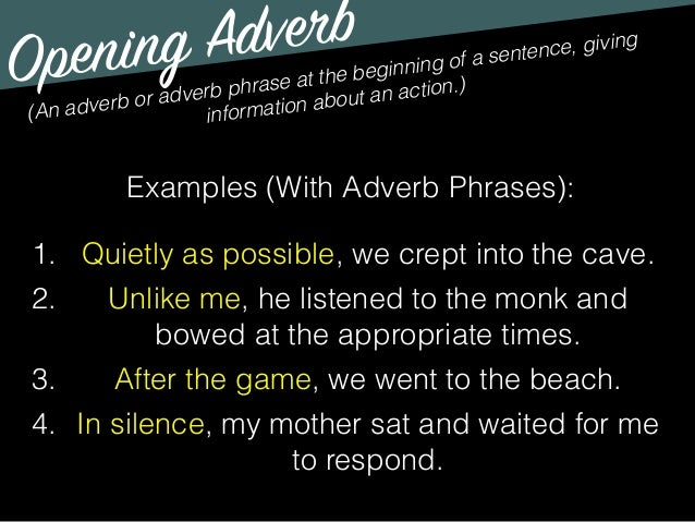 Opening Adjectives And Adverbs
