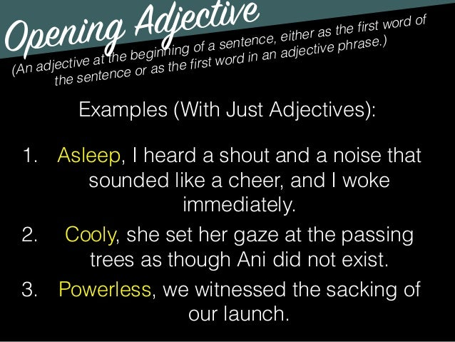 example of adjective and adverb in a sentence