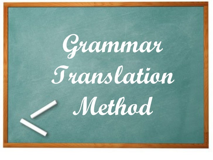Today SEO Anyaran volition percentage the method is used inwards teaching grammer procedure The Grammar Translation Method (GTM)