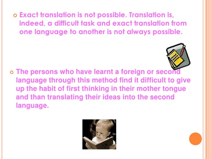 advantages and disadvantages grammar translation method The audio-lingual method without using the students' native language to explain new words or grammar in the target language advantages listening and.