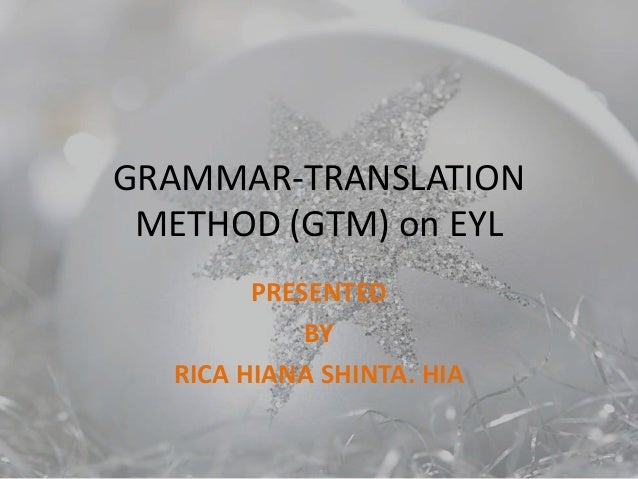 Grammar translation method (gtm) on eyl