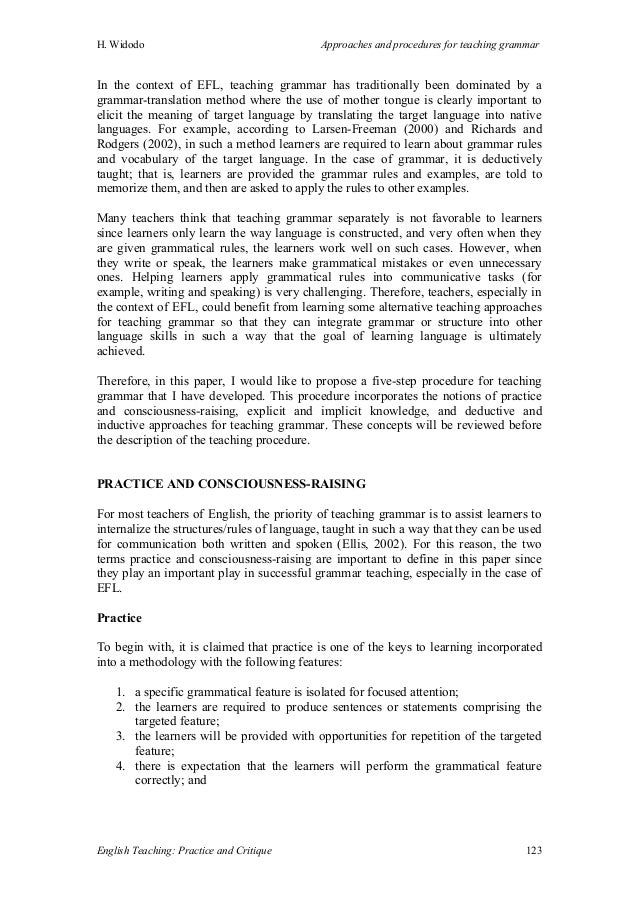 the procedures for teaching grammar Language teaching methods: an overview  an approach is an idea or a concept, whereas a method is the procedures to turn that idea into reality in the classroom  hi kelly – both of these methods handle grammar in a somewhat similar way they rely on teaching grammar inductively, with no explicit grammar explanation.
