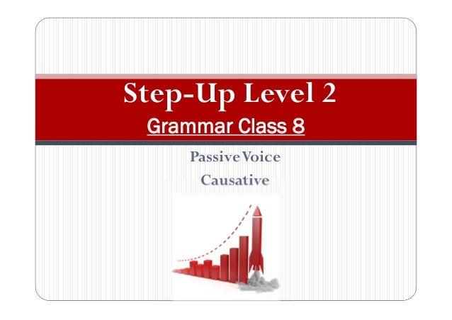 PassiveVoice Causative Step-Up Level 2 Grammar Class 8
