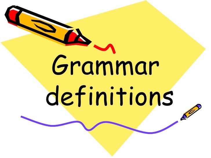Grammardefinitions