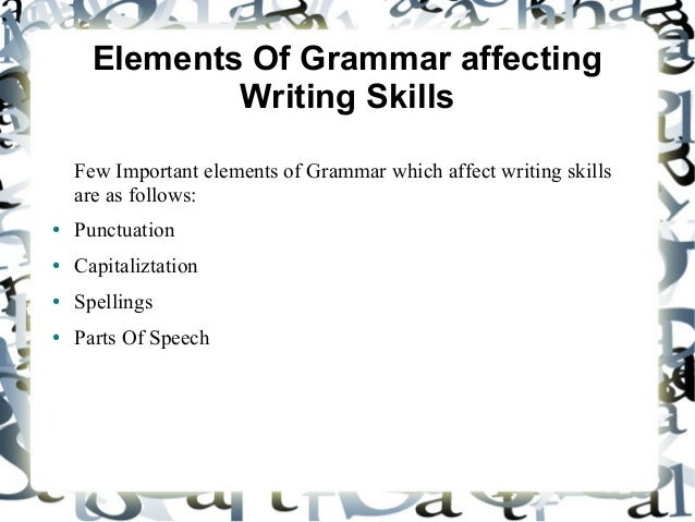 textings effect on writing grammar And their possible negative impact on students' writing skills that makes sms   grammar rules are flaunted because sms texts are mostly written in haste.