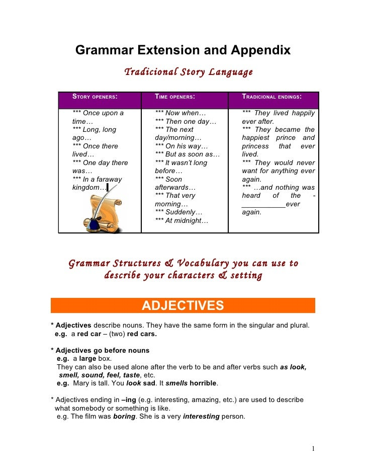 Grammar Extension and Appendix                        Tradicional Story Language        STORY OPENERS:             TIME OP...