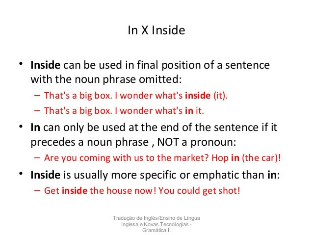prepositions of place The bird is in/inside the cage. - ppt download