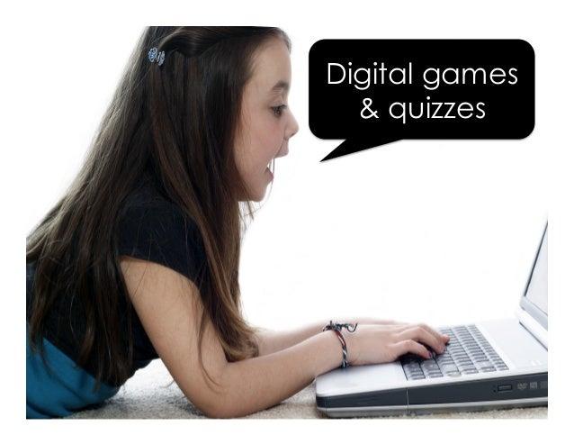 Digital games & quizzes
