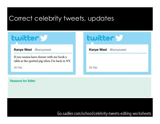 Go.sadlier.com/school/celebrity-tweets-editing-worksheets Correct celebrity tweets, updates