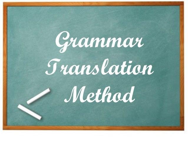 GrammarTranslation  Method