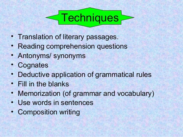 essay about grammar translation method The grammar translation method english language essay background the grammar translation method is the oldest method of teaching the grammar translation.