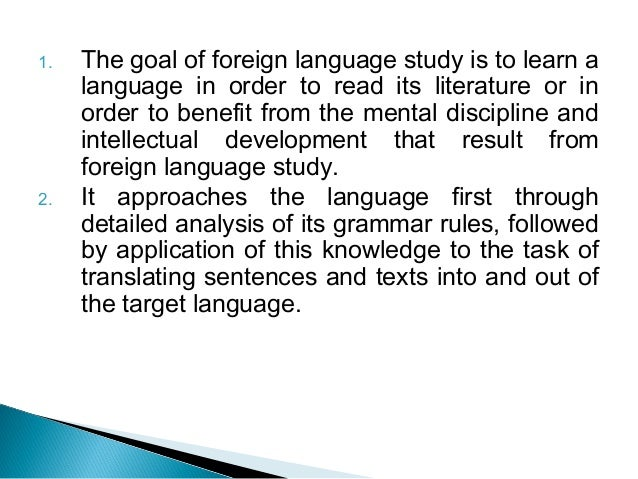 thesis grammar translation method Whereas the grammar translation method focuses on the translation of certain grammar rules and the translation of vocabulary, the communicative approach aims for acquiring the skill of communication for the learner scrivener (2011.