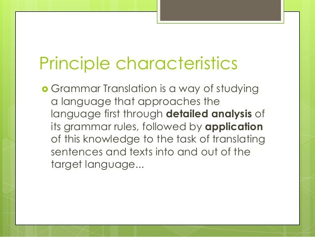 the characteristics and translation principles of 11 literary translation: the characteristics of the attention given to pragmatic facts and principles in the course of translation can enhance the.
