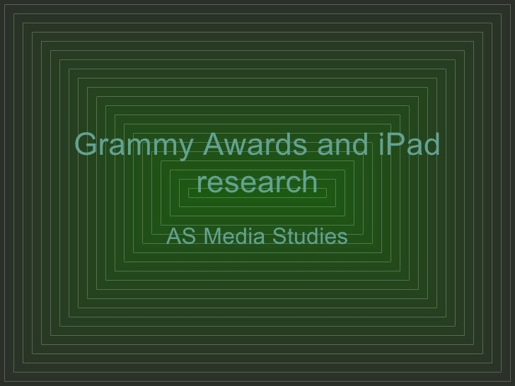 Grammy Awards and iPad research AS Media Studies