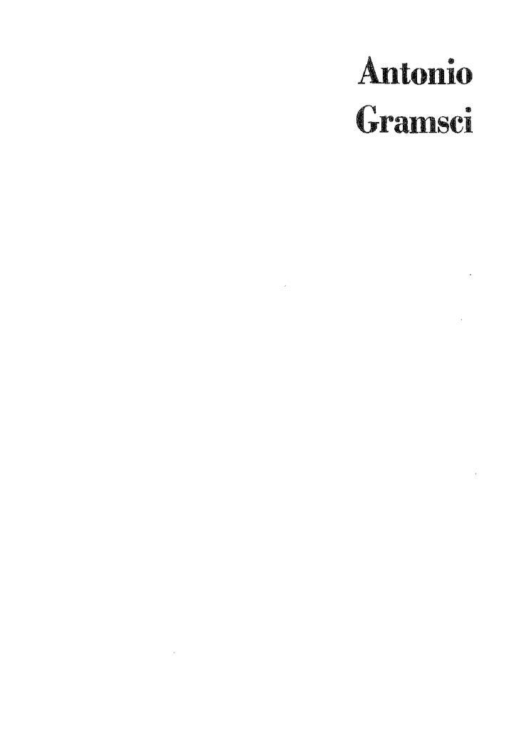 Edición crítica del Instituto GramsciA cargo de Valentino GerratanaCuadernos   1 (XVI) 1929-1930Ediciones Era