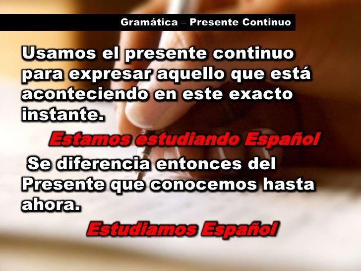 Gramática - Presente Continuo
