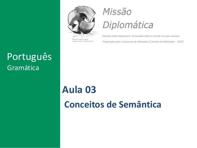 Aula 03 Conceitos de Semântica Português Gramática