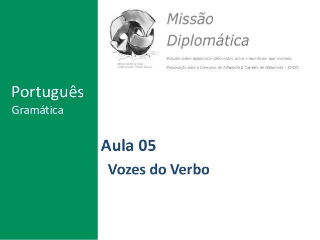 Aula 05 Vozes do Verbo Português Gramática