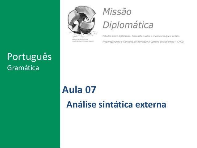 Aula 07 Análise sintática externa Português Gramática
