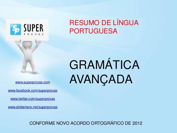 RESUMO DE LÍNGUA                                 PORTUGUESA                                 GRAMÁTICA    www.superprovas.c...
