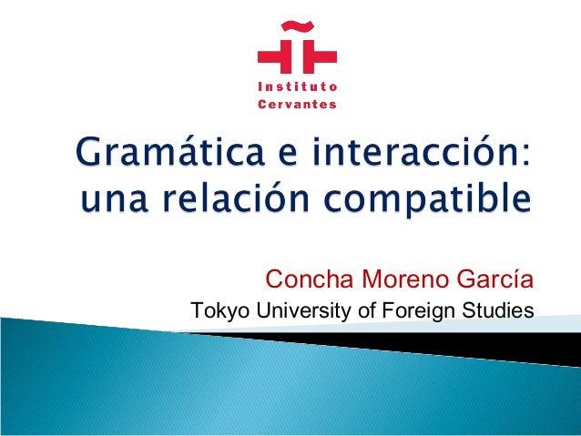 Concha Moreno García Tokyo University of Foreign Studies