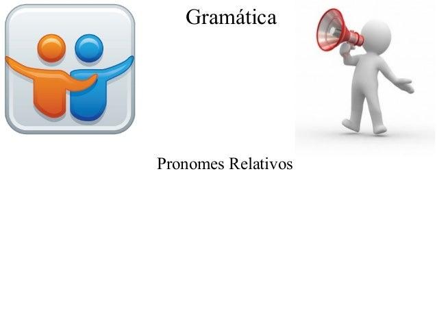 GramáticaPronomes Relativos