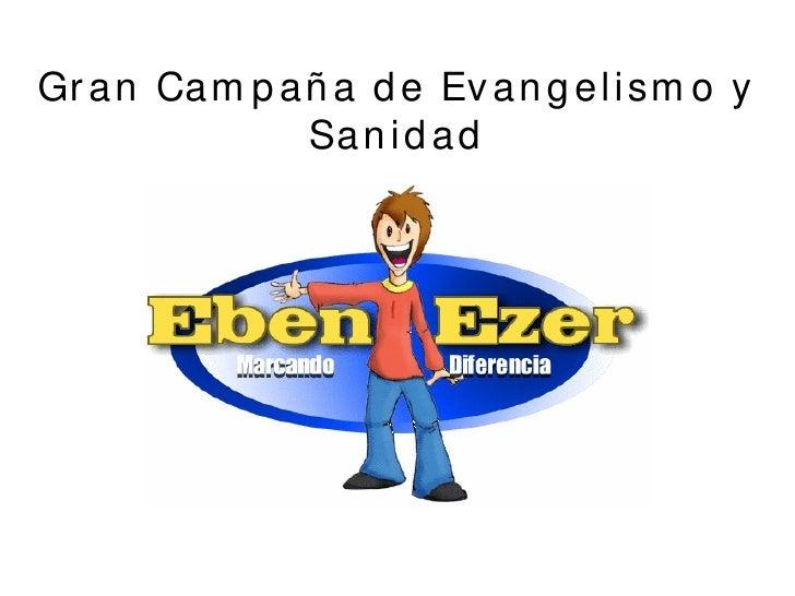 Gran Campaña de Evangelismo y Sanidad