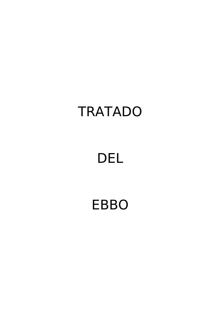 TRATADO     DEL    EBBO