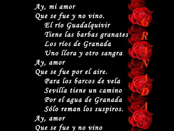 Ay, mi amor Que se fue y no vino.   El río Guadalquivir         G   Tiene las barbas granates   R   Los ríos de Granada   ...