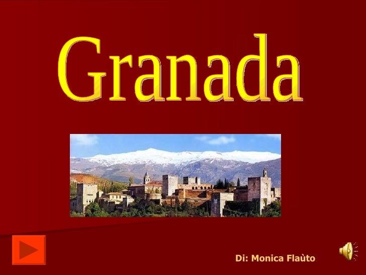Granada Di: Monica Flaùto