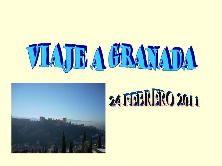 VIAJE A GRANADA 24 FEBRERO 2011