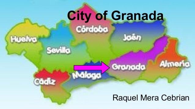 City of Granada  Raquel Mera Cebrian