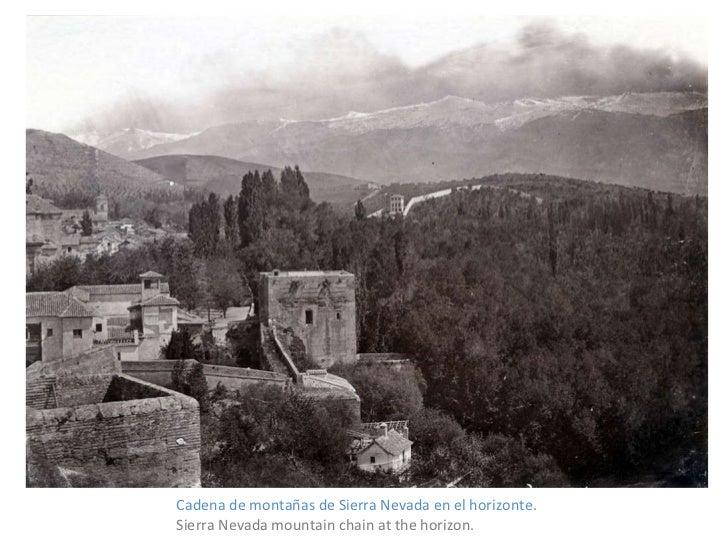 <ul><li>Cadena de montañas de Sierra Nevada en el horizonte. </li></ul><ul><li>Sierra Nevada mountain chain at the horizon...