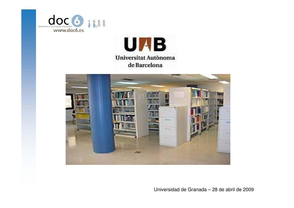 Universidad de Granada – 28 de abril de 2009