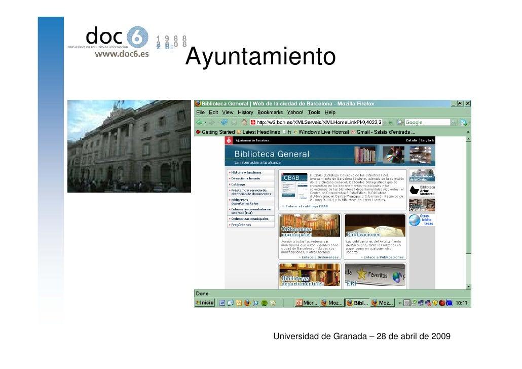 Ayuntamiento           Universidad de Granada – 28 de abril de 2009