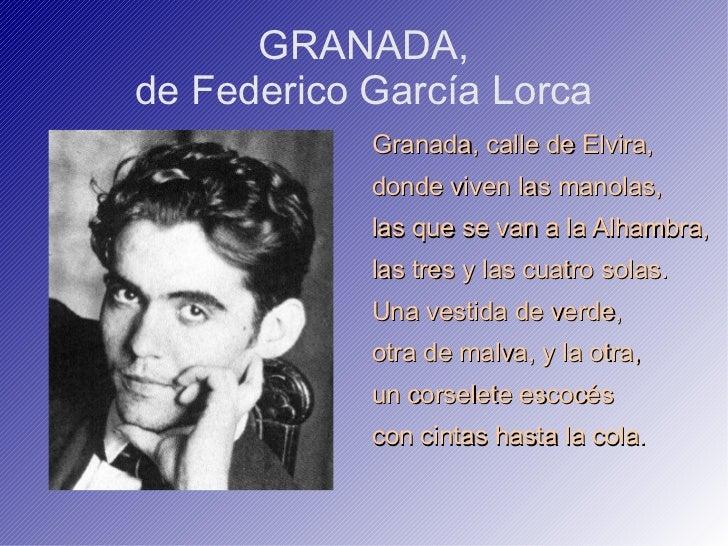 GRANADA, de Federico García Lorca <ul><li>Granada, calle de Elvira,