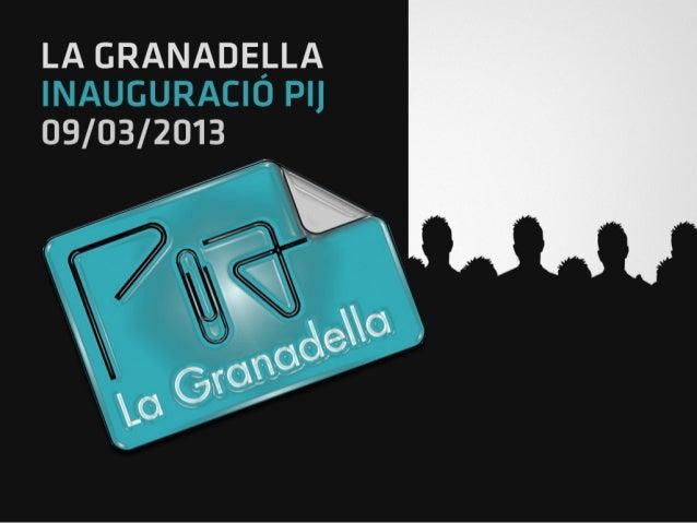Inauguració del Punt d'Informació Juvenil de la Granadella - Presentació Can Antaviana