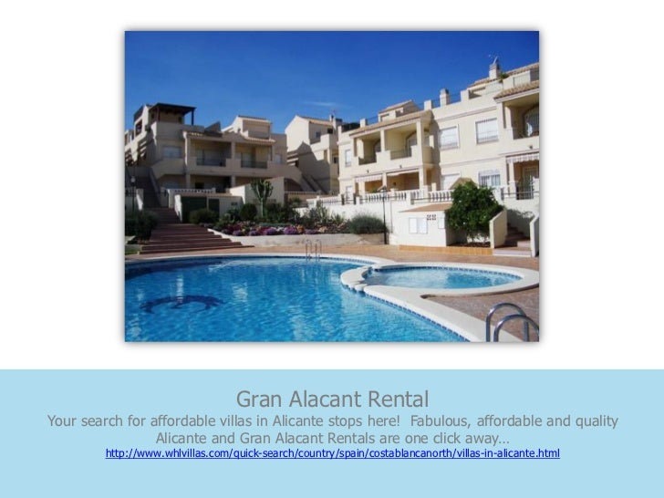 Gran Alacant RentalYour search for affordable villas in Alicante stops here! Fabulous, affordable and quality             ...