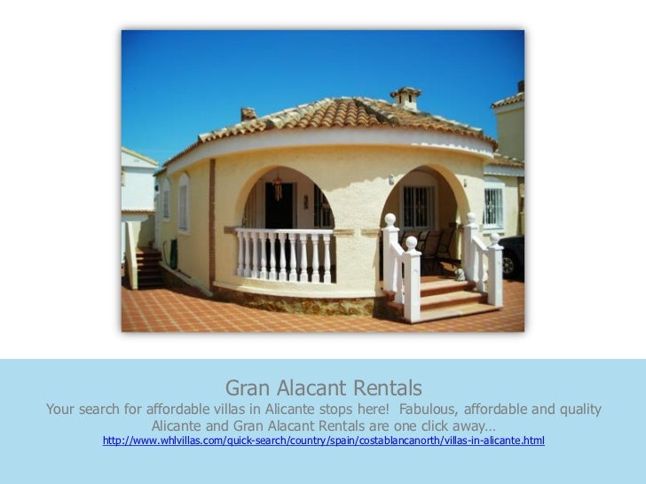 Gran Alacant RentalsYour search for affordable villas in Alicante stops here! Fabulous, affordable and quality            ...