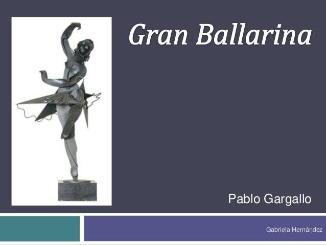 Pablo Gargallo Gabriela Hernández