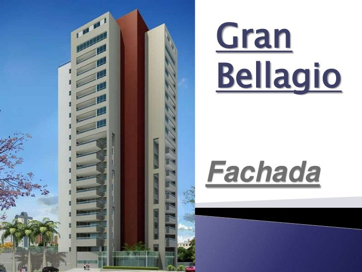 GranBellagioFachada