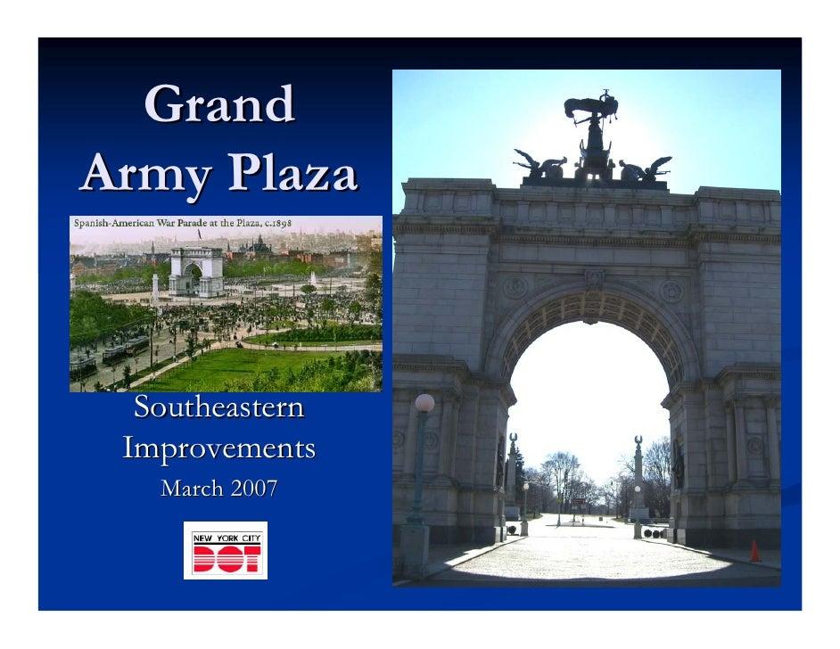 Grand Army Plaza     Southeastern  Improvements    March 2007